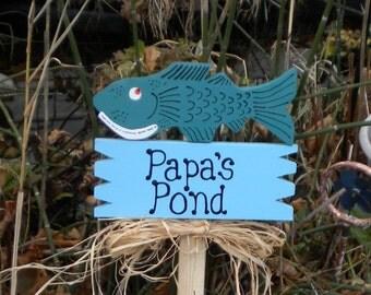 yard Sign 179 - Papa's Pond