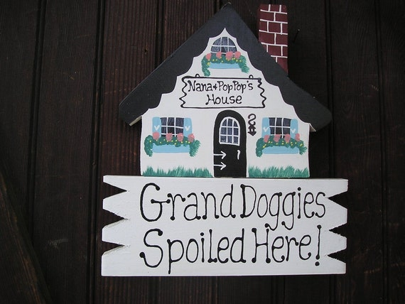 House 6-  Grand Doggies Spoiled Here