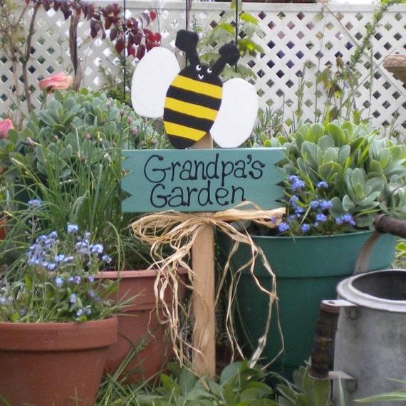 Yard sign 57 grandpa39s garden bee for Grandpas garden
