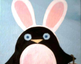 Wallace the Easter Penguin, 5x7 Canvas Board Original Acrylic Art, I believe in the Easter Bunny.Ready To Ship