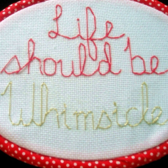 Life should be Whimsicle embroidered wall art