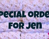 Special order for Jen