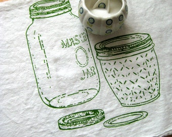 Tea Towel - Screen Printed Flour Sack Towel - Eco Friendly Cotton - Mason Jar - Farmhouse - Kitchen towel - Dish Towel - Classic Flour Sack