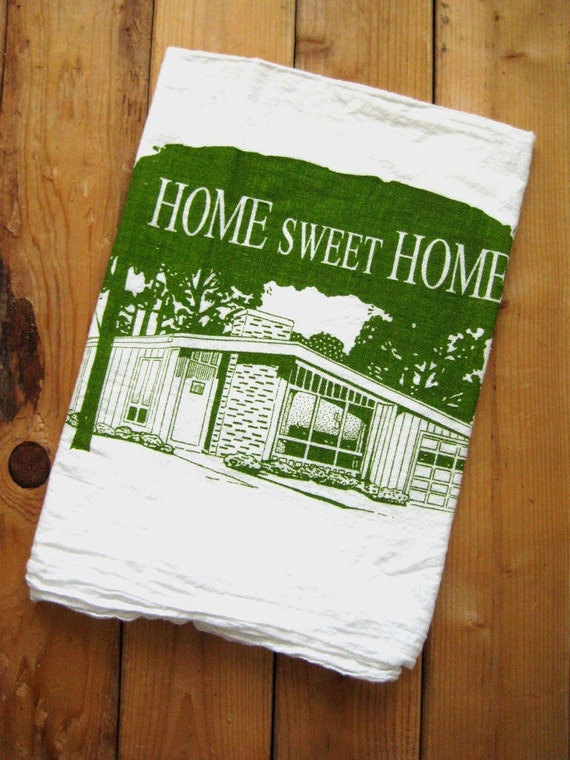 Tea Towel - Screen Printed Organic Cotton Home Sweet Home Flour Sack Towel - Perfect Kitchen Towel for Dishes