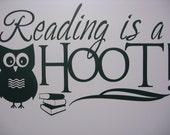 Reading is a Hoot  - Vinyl Decal - Teachers Classroom - Children - Books - School - Kids