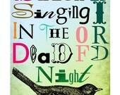 Blackbird Singing in the Dead of Night Print - 4 X 6 inch Print