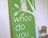 WHOO do you LOVE - Owl Typography Wall Art - Distressed Sign in Light Green with white Letters Vintage Style