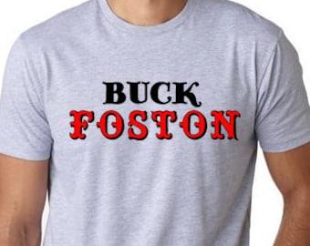 Buck Foston funny Yankee fan Boston Funny Baseball T-shirt