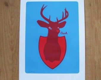 Oh my dear deer says ouch art print with transparant blue and red Xmas Christmas (hand printed silkscreen poster)