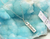 Simplicity Believe charm necklace  (Sterling Silver rectangular Believe charm and Sterling Silver chain)