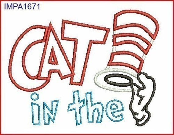 Dr Seuss Cat in the Hat Digitized Applique Embroidery Machine Design Pattern 4x4 5x7 6x10
