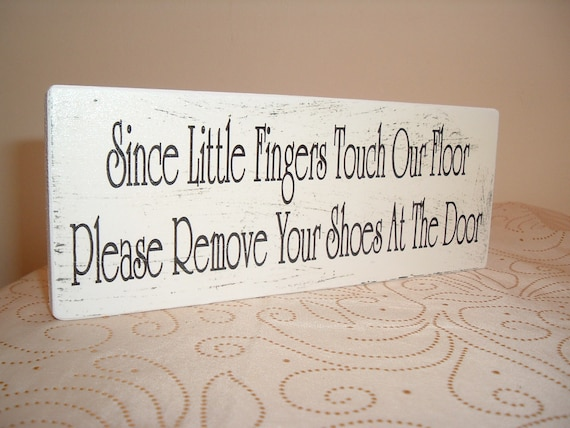 please remove your shoes sign plaque distressed shabby chic