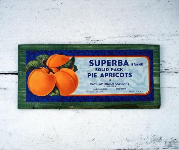 Apricot label decorative sign - Superba Catz -San Francisco CA