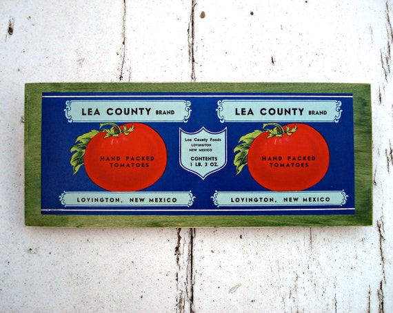 Tomato label decorative sign -  Lea County, New Mexico - by Lolailo