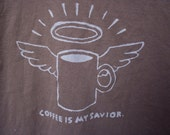 Coffee is My Savior - The Thomas - Upcycled Tshirt with Original Screenprint