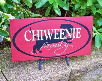 Chiweenie Family Sign