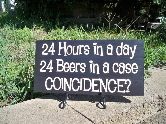 Man Cave Hours : Beer sign bar man cave hours in a day beers