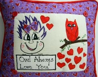 "Pillow ""Owl Always Love You"" PinHead Happy Face (TM)"
