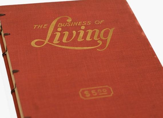 1947 BUSINESS of LIVING Vintage Notebook Journal