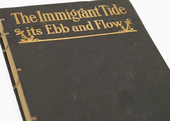1909 IMMIGRANT Vintage Book Journal Notebook