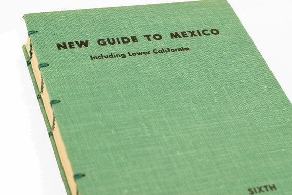 1960 MEXICO GUIDE Vintage Travel Book Journal