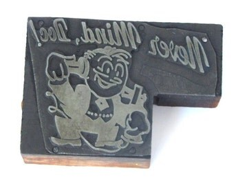 Vintage Letterpress Printer's Block Retro - Never Mind Doc