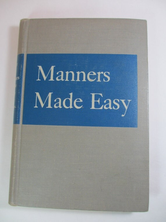Manners Made Easy by Mary Beery 1949
