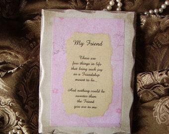 Friend Poem Shabby cottage Plaque, pink, antiqued white, Friend gift, option to personalize