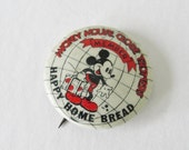 Vintage Mickey Mouse Globe Trotters Pin Backs, Happy Home Bread, Rare Disney Collectible