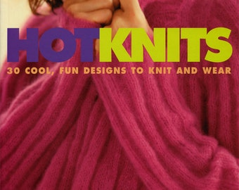 Knitting Pattern Book, Hot Knits, Melissa Leapman, 30 designs for Women, Sweaters, Accessories, paperback