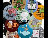 Any 10 Magnets or Buttons - You Choose - Bulk Discount