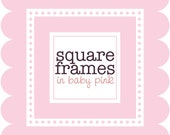 Clip Art Digital - Square Frames in Baby Pink