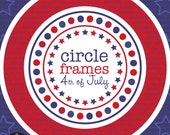 Circle Frames - Fourth of July - Digital Clip Art