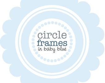 Digital Clip Art - Circle Frames in Baby Blue