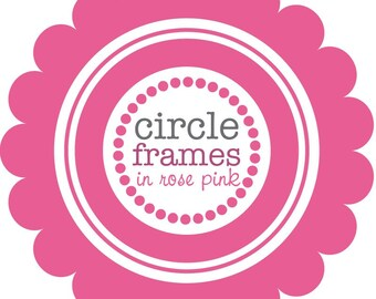 Digital Clip Art - Circle Frames in Rose Pink