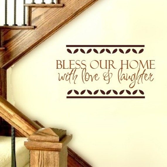 BLESS OUR HOME WITH LOVE AND LAUGHTER Vinyl Wall Quote Art