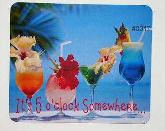 Mouse Pad - It's 5 o'clock Somewhere Beach  / Craft Mat 0017