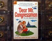 Dear Mr Congressman - Juliet Lowell - 1960s paperback political humor book