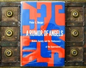 A Rumor of Angels - Modern Society and the Rediscovery of the Supernatural - Peter L Berger - 1960s hardcover sociology and religion book