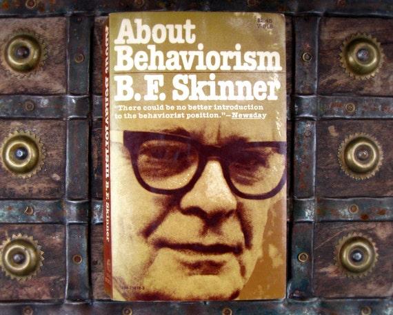 About Behaviorism - B. F. Skinner - 1970s paperback psychology book