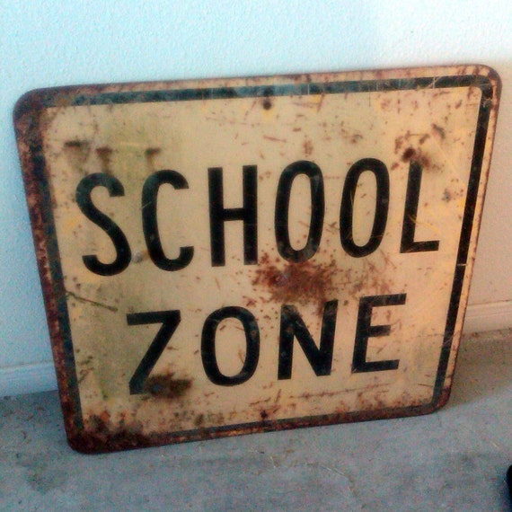 School Is In Session - Two-in-One Antique School Zone / Dip Ahead Road Sign