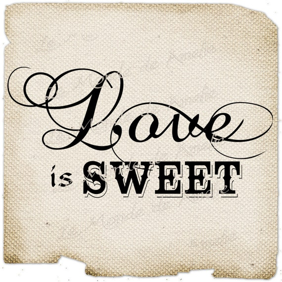 Love is Sweet      romantic word amour print on iron transfer fabric gift tag burlap label napkins pillow Sheet n.155