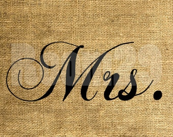 INSTANT DOWNLOAD Mrs. - Download and Print - Image Transfer for Tote Bags, Pillows and More - Digital Sheet by Room29 - Sheet no. 320