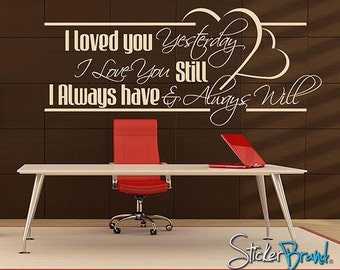 Vinyl Wall Decal Sticker Love Quotes item BHuey118B