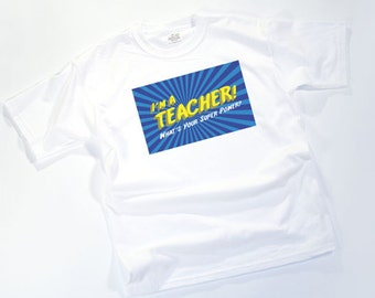 I'M A TEACHER! What's your super power?