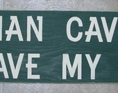 Wooden Sign Man Cave   Large 6 x 24 You Pick Colors Great Father's Day Gift