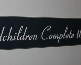 Grandparents Sign Grandchildren Complete The Circle Of Love Painted Wood Sign Primitive upc
