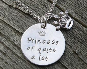 Princess of Quite a Lot.