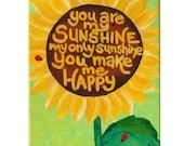Art for Kids, YOU Are My SUNSHINE, Sunflower No.3, Original 8x10 Acrylic, Childs Room, Art for Nursery, Girls Decor