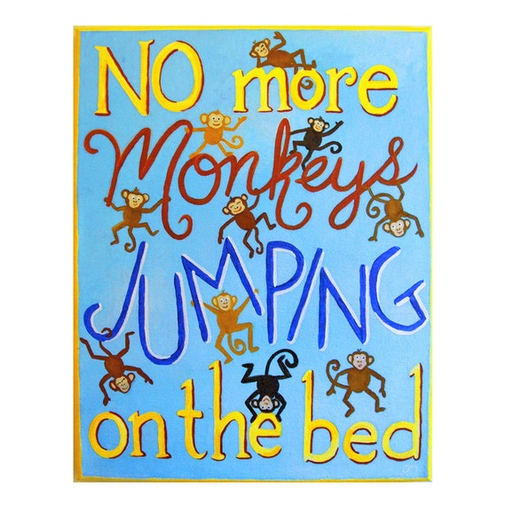 kids wall decor no more monkeys jumping on the bed 11x14. Black Bedroom Furniture Sets. Home Design Ideas